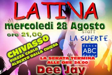 mercoledi 28 agosto a chivasso serata latina ore 21